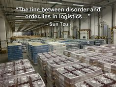 """The line between disorder and order lies in logistics..."" - Sun Tzu - Photo by RuurdJellema.com Supply Chain Logistics, Sun Tzu, Disorders, Quotes, Quotations, Quote, Manager Quotes, Qoutes, A Quotes"