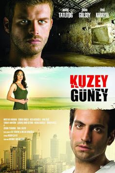 Kuzey Güney is a spin-off Turkish television drama series of 1976 American television miniseries Rich Man, Poor Man. Tv Series 2017, Drama Tv Series, Tv Series Online, Series Movies, Film Movie, Movies And Tv Shows, Movie Titles, Movie Posters, Opera Show