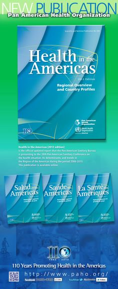 Health in the Americas    Health in the Americas is the official report that the Pan American Sanitary Bureau presents to the Pan American Sanitary Conference on the health situation, its determinants, and trends in the Region of the Americas during 2006-2010.