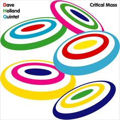 [69-365] Dave Holland - Quintet Critical Mass (2006)