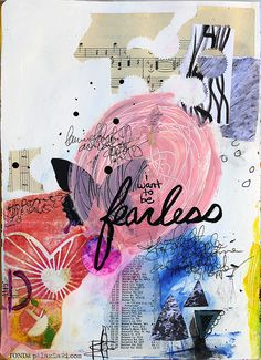 I want to be fearless.