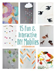 These cute and creative mobiles will add a fun touch to baby's room!