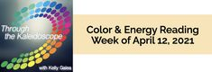 Your Color of the Week and energy reading for the week of April 12, 2021. What can experience bring? Enlightenment.