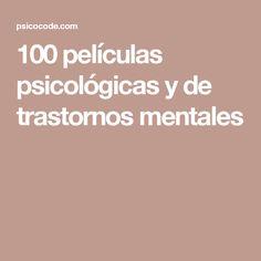100 películas psicológicas y de trastornos mentales
