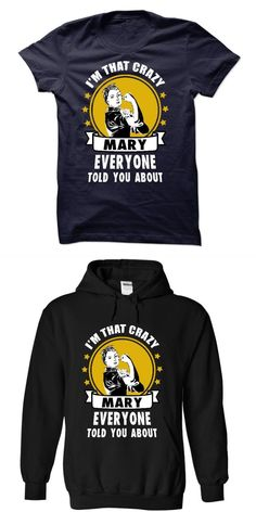 Im That Crazy Mary Holy Mary T Shirt #kmart #t #shirt #sheets #mary #doodles #t #shirt #mary #kay #bling #t #shirt #mary #portas #t #shirt