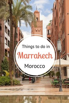 Insiders Guide for Marrakech - where to eat, sleep, shop, explore and much more!