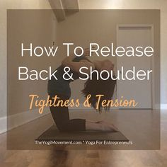 Release Tension & Tightness in the back