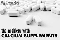 The Problem with Calcium Supplements Calcium isn't the panacea for healthy bones that is is made out to be and calcium supplements can do more harm than good for overall health. Calcium Supplements, Supplements For Women, Health And Nutrition, Health And Wellness, Health Foods, Nutrition Tracker, Nutrition Classes, Health Talk, Women's Health