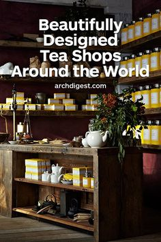 From to-go counters to services, these high-design spots are perfect for your next afternoon cuppa. Tour the most beautiful tea shops across the globe Travel Around The World, Around The Worlds, Unique Architecture, Lifestyle Shop, Higher Design, Food Industry, Packaging Design Inspiration, Architectural Digest, Natural Wonders