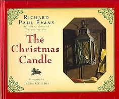 The Christmas Candle: Richard Paul Evans;This is a wonderful story for parents who want to help instil compassion in their children