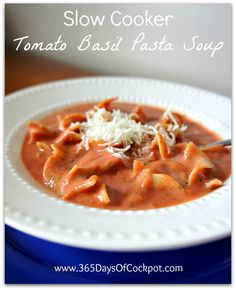 365 Days of Slow Cooking: Recipe for Slow Cooker Tomato Soup with Campanelle