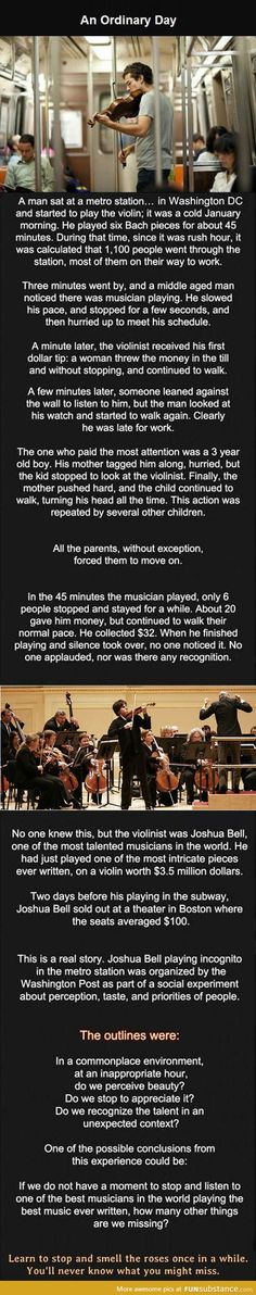 Everyone needs to read this!!! World class violinist plays in public but no one really cared