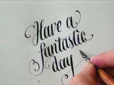 ▶ Calligraphy - Have a fantastic day - YouTube