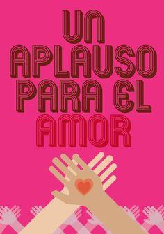 Un aplauso para el amor.