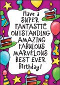 Have a super fantastic birthday. - $3.89