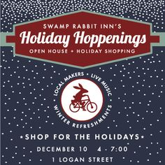 Holiday Hop at the Swamp Rabbit Inn featuring local makers for your unique shopping selection inside the Swamp Rabbit Inn, December 10, 4-7, 2015.
