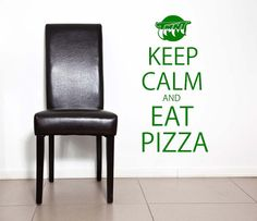 Keep Calm and Eat Pizza TMNT Teenage Mutant by VinylWallLettering, $16.00
