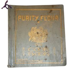 1917 Purity Flour Cook Book - First Edition - Western Canada Flour Mills Co.