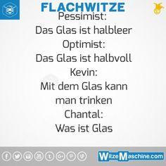 Flachwitze #263 - Unterschied: Pessimist, Optimist, Kevin, Chantal