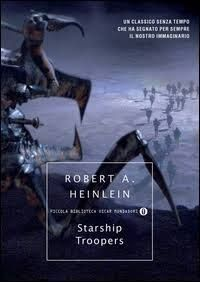 Starship Troopers - #RobertAHeinlein  #StarshipTroopers #fantascienza #guerrestellari