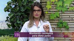 Você Bonita - Cardápio para Dieta Paleo (24/08/2015) Saiba como montar o seu cardápio seguindo a dieta paleo com a nutricionista Lara Nesteruk.