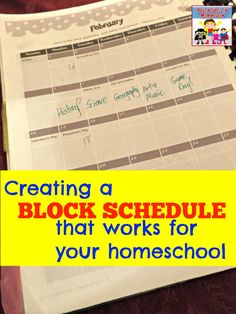 Creating a block schedule that works for your homeschool