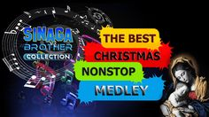 THE BEST CHRISTMAS NON STOP MEDLEY