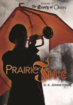 Prairie Fire (Dragon Slayer of Trondheim, Prairie Fire, Young Adult Fiction, New Teen, Book Trailers, Trondheim, Dragon Slayer, Books For Teens, Fiction Books, Book Publishing