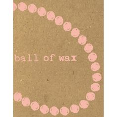 Ball of Wax Audio Quarterly Volume 34 compact disc – Knick Knack Records
