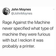 Metal Meme, Types Of Machines, Rage Against The Machine, What Type, Best Funny Pictures, Funny Pix, Funny Stuff, Great Quotes, Helping People