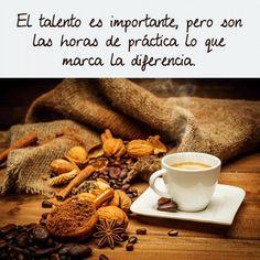 Mientras tomamos un café...  Todos tenemos un talento que nos hace diferentes de los demás, haz que destaque, trabájalo y marca la diferencia.  ¡Feliz día a todos!