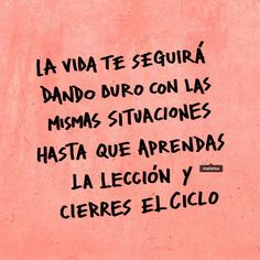 Deja de besar el ciclo 🤦♂️ #Mattelsa Some Quotes, Words Quotes, Sayings, Inspirational Phrases, Motivational Phrases, Dear Self, Positive Mind, Spanish Quotes, Picture Quotes