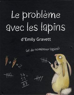 Le problème avec les lapins de Emily Gravett