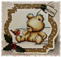 Just Love To Stamp: Believe. Card is made with a Lili of the valley stamp called Teddy with Robin. It is a simple design and I have coloured the image with distress inks. The base is made from Spellbinders Die- Labels twenty two  and makes a lovely small card. The holly is a die and I have just added beads.