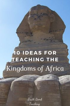 Ideas for World History classes to incorporate Black History into their classrooms by using the Kingdoms of Africa.