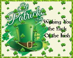 Patrick's Day is a day to spend with family and friends in good cheer. Wish them a happy day! Free online A Happy St. Patrick's Day To You ecards on St. St Patricks Day Cards, Happy St Patricks Day, Wishes For You, Day Wishes, Leprechaun Games, Irish Cheers, You Are My Treasure, Irish Blessing, Luck Of The Irish
