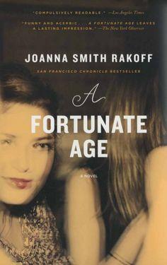 Joanna Smith Rakoff  A Fortunate Age