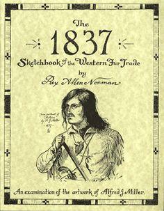 1837 Sketchbook of the Western Fur Trade