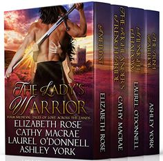 The Lady's Warrior: Four Medieval Tales of Love Across the Lands by [Rose, Elizabeth, MacRae, Cathy, O'Donnell, Laurel, York, Ashley]