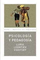 Psicología y pedagogía / Luria, Leontiev, Vigotsky y otros ; [traducción del italiano, Mª Esther Benítez]