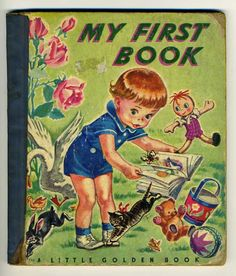 My First Book.  My first book at school was Ted and Sally. One of my favorite book, while growing up, was Winnie the Pooh.