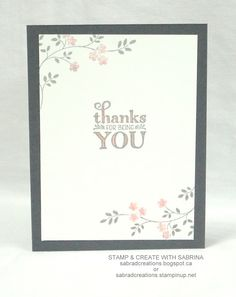beatiful inside view of thank you card from Stamp & Create With Sabrina: Thoughts & Prayers with Me = Grateful ... Stampin' Up!