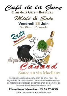 Aiguillettes de canard sauce au vin moelleux! Recette de Bordeaux. Café Restaurant, Bordeaux, Wine Sauce, Ancient Recipes, Train Station, Catering Business, Bordeaux Wine