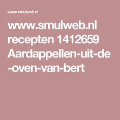 www.smulweb.nl recepten 1412659 Aardappellen-uit-de-oven-van-bert
