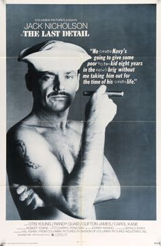 "Film: The Last Detail (1973) Year poster printed: 1973 Country: USA Size: 27"" x 41"" This is a vintage one-sheet movie poster from 1973 for The Last Detail starring Jack Nicholson, Otis Young, Randy Qu"
