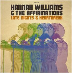 soultrainonline.de - REVIEW: Hannah Williams & The Affirmations – Late Nights & Heartbreak (Record Kicks/Groove Attack)!