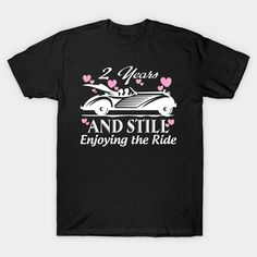 Anniversary Gift 2 years Wedding Marriage T-Shirt  #birthday #gift #ideas #birthyears #presents #image #photo #shirt #tshirt #sweatshirt