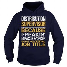 Awesome Tee For  Distribution Supervisor #shirt fashion #yellow sweater. THE BEST  => https://www.sunfrog.com/LifeStyle/Awesome-Tee-For-Distribution-Supervisor-96455964-Navy-Blue-Hoodie.html?68278