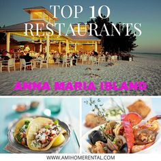 It's here, our Insider's Guide list of the BEST, TOP 10, NO-FAIL restaurants on Anna Maria Island, Florida! This list will make your epic-curious island visit