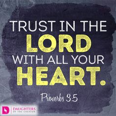 Daily Devotional -How to T.R.U.S.T. in God: https://daughtersofthecreator.com/t-r-u-s-t-god/